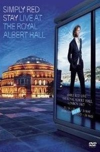 Cover Simply Red - Stay - Live At The Royal Albert Hall [DVD]
